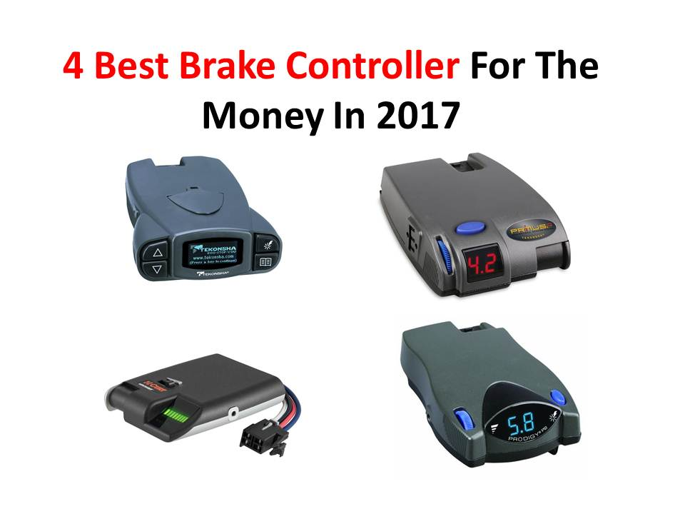 4 Best Brake Controller For The Money In