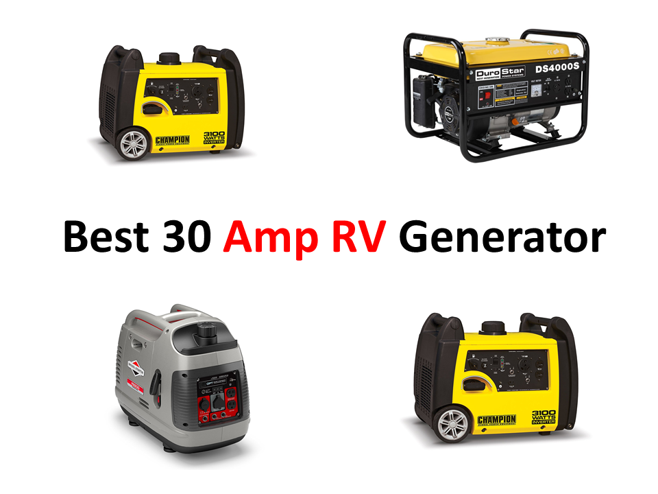 Best 30 Amp RV Generator